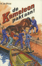 de Kameleon pakt aan! - Hotze de Roos (ISBN 9789020642261)