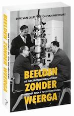 Beelden zonder weerga - Dirk van Delft, Ton van Helvoort (ISBN 9789044633597)