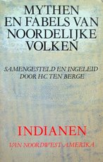 Indianen van Noordwest-Amerika - H.C. ten Berge (ISBN 9789029023054)