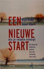 Een nieuwe start - Bruce Fisher, Robert Alberti, Marijke van Riemsdijk (ISBN 9789020944143)