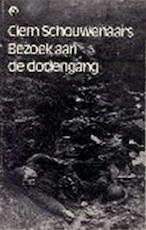 Bezoek aan de dodengang - Clem Schouwenaars (ISBN 9789002132322)