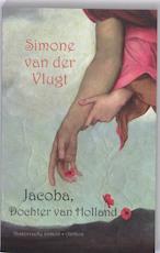 Jacoba, Dochter van Holland - Simone van der Vlugt (ISBN 9789041415318)