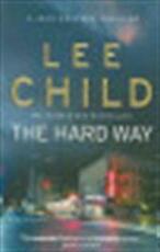 Hard Way - Lee Child (ISBN 9780857500137)