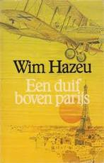 Een duif boven parijs - Wim Hazeu (ISBN 9789023654285)