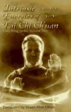 The Intrinsic Energies of T'ai Chi Ch'uan - Yanlin Chen (ISBN 9780938045137)