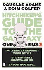 Hitchhiker's Guide to the Galaxy - omnibus 2 - Douglas Adams, Eoin Colfer (ISBN 9789022584194)