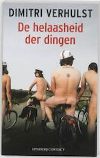 De helaasheid der dingen - Dimitri Verhulst (ISBN 9789025432133)