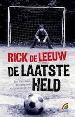 De laatste held - Rick de Leeuw (ISBN 9789041708052)