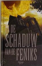 In de schaduw van de Feniks - Dans l'ombre du Phenix