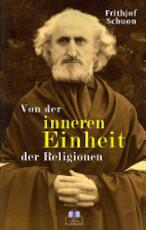 Von Der Inneren Einheit Der Religionen