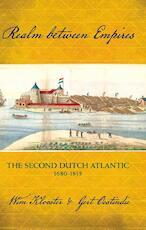 Realm between Empires - Wim Klooster, Gert Oostindie (ISBN 9789087283148)