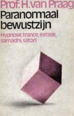 Paranormaal bewustzijn - H. van Praag (ISBN 9789022401569)