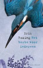 Het beste voor iedereen - Erik Rozing (ISBN 9789029091978)