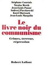 Le livre noir du communisme - Stéphane Courtois, Rémi Kauffer (ISBN 9782221082041)