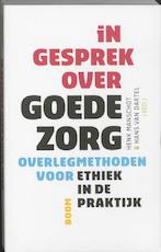 In gesprek over goede zorg - Henk Manschot, H. van Amp; Dartel (ISBN 9789053529430)