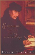 Erasmus and the Age of Reformation - Johan Huizinga (ISBN 9781842124130)