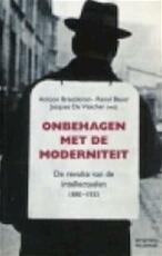 Onbehagen met de moderniteit - Antoon Braeckman, Raoul Bauer, Jacques de Visscher (ISBN 9789028930049)