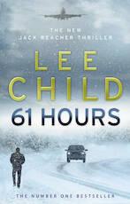 61 Hours - Lee Child (ISBN 9780553825565)