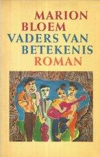 Vaders van betekenis - Marion Bloem (ISBN 9789029502337)