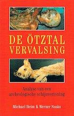 De Ötztal vervalsing - Michael Heim, Werner Nosko, Gerard Grasman (ISBN 9789061344094)