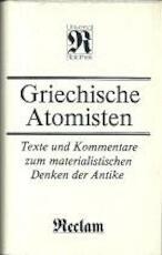 Griechische Atomisten - Fritz Jürss, Reimar Müller, Ernst Günther Schmidt