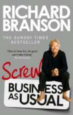 Screw Business as Usual - Richard Branson (ISBN 9780753540596)