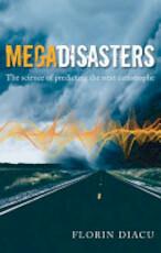 Megadisasters - Florin Diacu (ISBN 9780199237784)