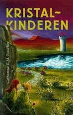 Kristalkinderen - Catharina G.M. Fisscher, Wilbert van Der Steen (ISBN 9789073798878)