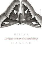 De meester van de neerdaling - Hella Haasse (ISBN 9789021467634)