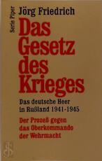 Das Gesetz des Krieges - Jörg Friedrich (ISBN 9783492121163)