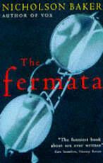 The Fermata - Nicholson Baker (ISBN 9780099286714)