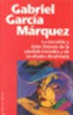 La increíble y triste historia de la cándida Eréndira y de su abuela desalmada - Gabriel García Márquez (ISBN 9788401242281)