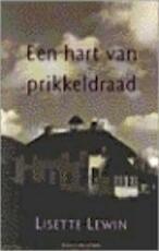 Een hart van prikkeldraad - Lisette Lewin (ISBN 9789038845524)