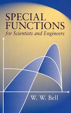 Special Functions for Scientists and Engineers - W. W. Bell (ISBN 9780486435213)