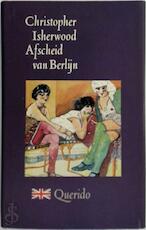 Afscheid van Berlijn - Christopher Isherwood (ISBN 9789021468556)