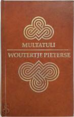 Woutertje pieterse - Multatuli (ISBN 9789020443998)