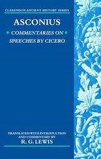 Commentaries on Speeches of Cicero - Quintus Asconius Pedianus, R. G. Lewis (ISBN 9780199290529)
