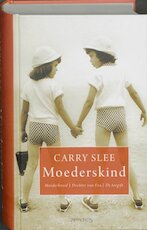 Moederskind - Carry Slee (ISBN 9789044612981)