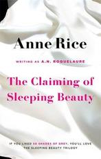 Claiming of Sleeping Beauty - Anne Rice (ISBN 9780751551037)