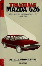 Vraagbaak voor uw Mazda 626 - P.H. Olving (ISBN 9789020118667)
