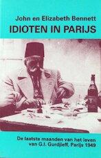 Idioten in Parijs - John Bennett, Elizabeth Bennett, Caroline van Eelen (ISBN 9789063500566)