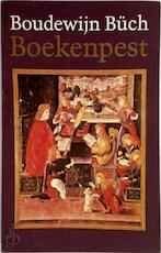 Boekenpest - Boudewijn Buch (ISBN 9789029508858)