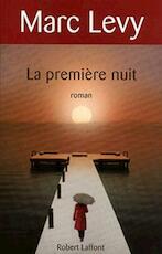La première nuit - Marc Levy (ISBN 9782266203364)