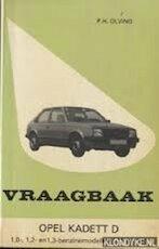 Vraagbaak voor uw Opel Kadett D - P.H. Olving (ISBN 9789020115017)