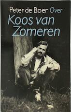 Over koos van zomeren - Boer (ISBN 9789029502832)