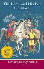 The Horse and His Boy - C. S. Lewis (ISBN 9780064409407)
