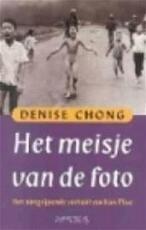 Het meisje van de foto - Denise Chong, Marga van den Herik (ISBN 9789053337370)