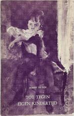 Tot tegen eigen kindertijd - Albert De Vos