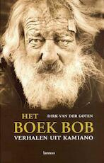 Het boek Bob - Dirk Van der Goten (ISBN 9789020958775)