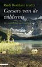 Ceasars van de wildernis - R. [red.] Rotthier (ISBN 9789045002163)